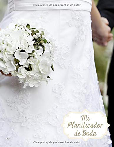 Mi Planificador De Boda: Un Organizador de Bodas, Ramo de Novia Blanco Floral
