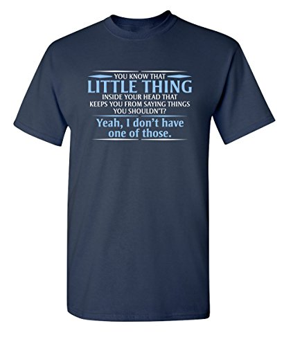 You Know The Little Thing Cool Graphic Sarcastic Sarcasm Novelty Funny T Shirt XL Navy