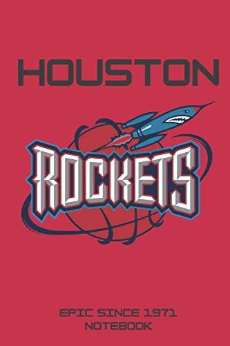 Houston Rockets EPIC SINCE 1971 2 Titles NOTEBOOK: Birthday Gift, Lined Notebook/Journal, 100 pages, 6'9', Soft Cover