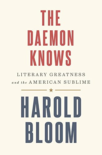 Image of The Daemon Knows: Literary Greatness and the American Sublime