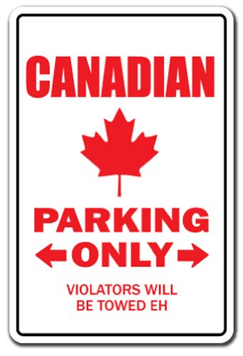 "CANADIAN Sign parking canada flag maple leaf hockey Canadien | Indoor/Outdoor | 12"" Tall Plastic Sign"