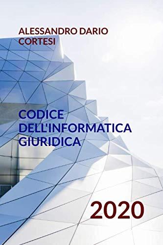 Codice dell'Informatica Giuridica: 2020