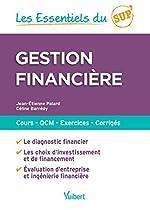 Gestion financière - Cours, QCM, entraînement, corrigés de Jean-Etienne Palard