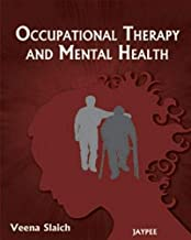 Occupational Therapy and Mental Health by Veena Slaich - Paperback