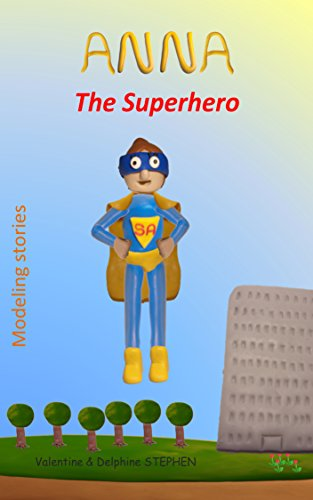 Anna the Superhero (English Edition)