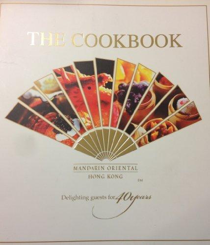 The Cookbook Mandarin Oriental Hong Kong Delightin