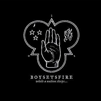 Boysetsfire - While A Nation Sleeps