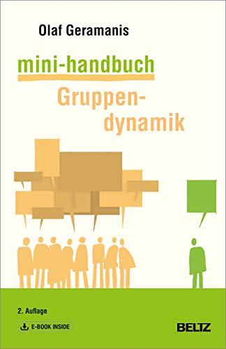 Mini-Handbuch Gruppendynamik: Mit E-Book inside