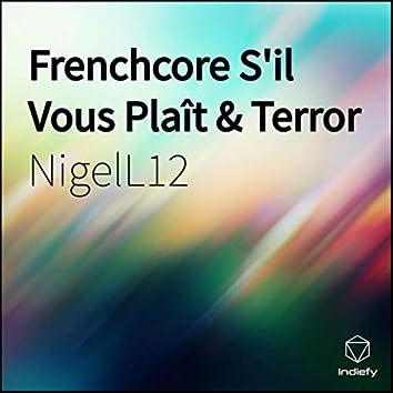 Frenchcore S'il Vous Plaît & Terror