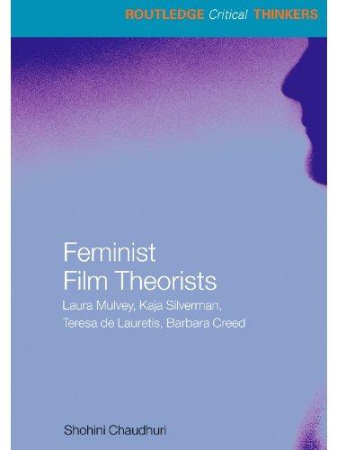 Feminist Film Theorists: Laura Mulvey, Kaja Silverman, Teresa de Lauretis, Barbara Creed (Routledge Critical Thinkers) (English Edition)