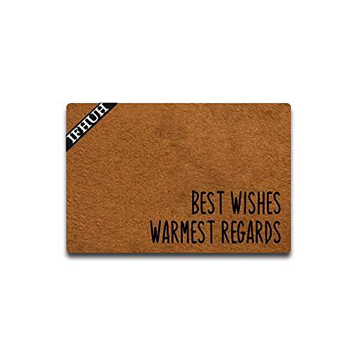 IFHUH Best Wishes Warmest Regards Doormat Funny Welcome Mat Front Door Mat Rubber Non Slip Backing Funny Doormat Indoor Outdoor Rug 23.6 in(W) X 15.7 in(L)