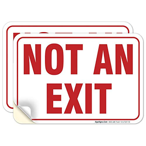 (2 Pack) Not an Exit Sign Sticker, No Exit Sign, 10x7 Inches, 4 Mil Vinyl, Self Adhesive Decal Stickers, Long Lasting, Weatherproof and UV Protected, Made in USA by Sigo Signs