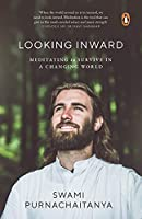 Looking Inward: Meditating to Survive in A Changing World