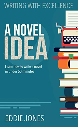 Book: A Novel Idea by Eddie Jones