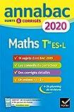 Annales Annabac 2020 Maths Tle ES, L: sujets et corrigés du bac Terminale ES (spécifique & spécialité), L (spécialité)