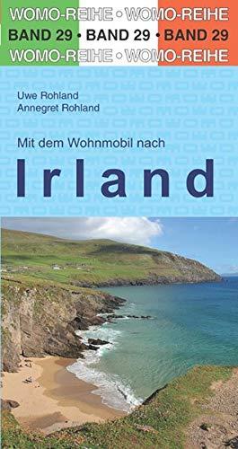 Mit dem Wohnmobil nach Irland (Womo-Reihe)