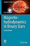 Magnetohydrodynamics in Binary Stars (Astrophysics and Space Science Library, 456, Band 456) - C. G. Campbell