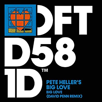 Big Love (David Penn Remix)
