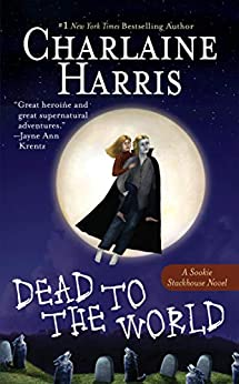Dead to the World (Sookie Stackhouse Book 4) by [Charlaine Harris]