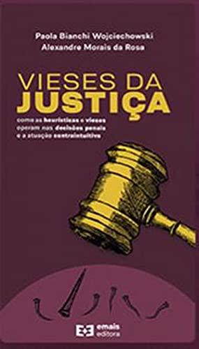 VIESES DA JUSTIÇA