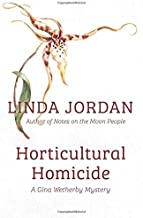 Horticultural Homicide (Gina Wetherby Mystery)