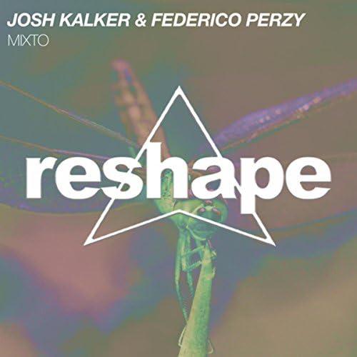 Josh Kalker & Federico Perzy