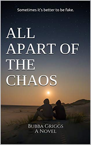 All Apart Of The Chaos by [Bubba Griggs]