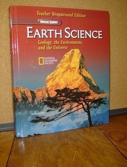 Earth Science: Geology, the Environment, and the Universe, Teacher Wraparound Edition