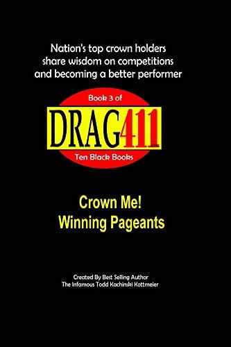 DRAG411's Crown Me!: Book 3 (The 10 Black Books)
