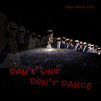 Don't Sing Don't Dance