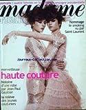 MADAME FIGARO [No 17892] du 16/02/2002 - 4 FEMMES DANS LA CAMPAGNE PRESIDENTIELLE - HOMMAGE - LE SMOKING VU PAR SANT LAURENT - HAUTRE COUTURE PAR JEAN-PAUL GAULTIER.