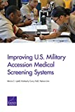 Improving U.S. Military Accession Medical Screening Systems