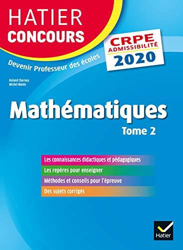 Mathématiques Tome 2 - CRPE 2020 - Epreuve écrite d'admissibilité (Hatier Concours)
