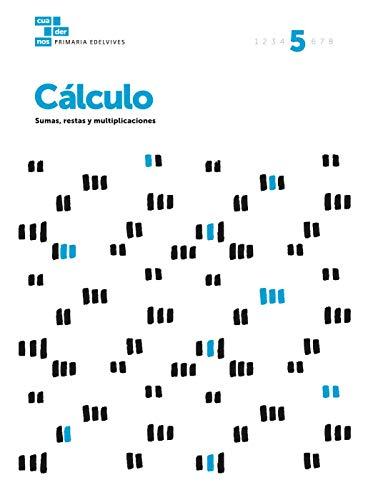 Cuadernos Cálculo 5 (Cuadernos de cálculo)