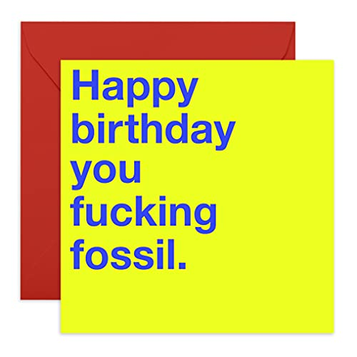 Central 23 - Funny Birthday Card - 'F**king Fossil' - Rude Birthday Cards...