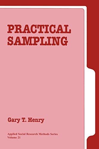 Practical Sampling (Applied Social Research Methods Book 21)