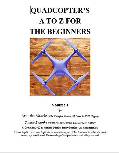 Quadcopter's A to Z for the Beginners (English Edition)