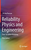 Reliability Physics and Engineering: Time-To-Failure Modeling