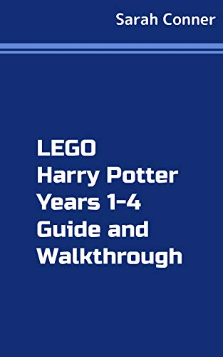 LEGO Harry Potter: Years 1-4 Game Tips and Tricks (English Edition)