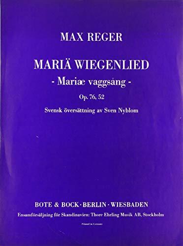 Schlichte Weisen: Mariä Wiegenlied. op. 76 Nr. 52. mittlere Singstimme und Klavier.