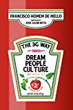 The 3g Way: An Introduction to the Management Style of the Trio That's Taken Over Some of ...