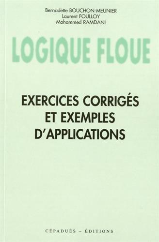 Logique floue : exercices corrigés et exemples d'applications