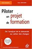 Piloter un projet de formation - De l'analyse de la demande au cahier des charges
