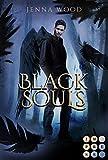 Die Black-Reihe 2: Black Souls: Düsterer Liebesroman für Fantasy-Fans