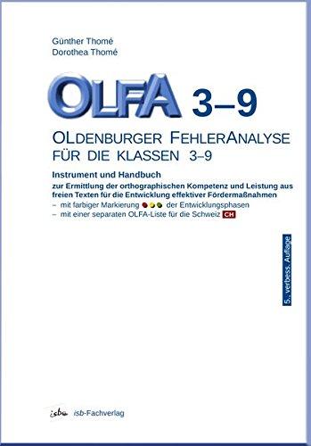 OLFA 3-9: Oldenburger Fehleranalyse für die Klassen 3-9: Instrument und Handbuch zur Ermittlung der orthographischen Kompetenz und Leistung aus freien ... die Entwicklung effektiver Fördermaßnahmen