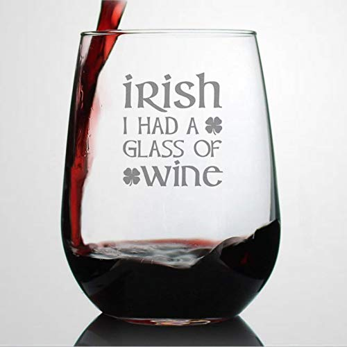 Irish I Had A Glass of Wine Funny St Patricks Party Copa de vino ES Saint Patty's Decoraciones Copas de vino duraderas grabadas con láser