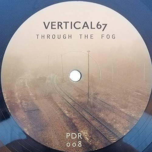 Vertical67 - Through The Fog - Pulse Drift Recordings - PDR008