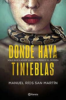Donde haya tinieblas (Autores Españoles e Iberoamericanos) PDF EPUB Gratis descargar completo