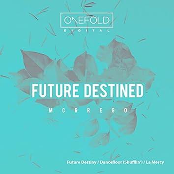 Future Destined