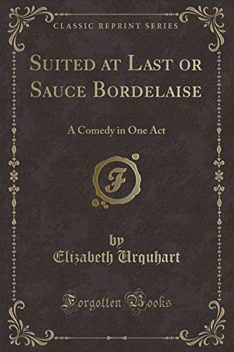 Urquhart, E: Suited at Last or Sauce Bordelaise
